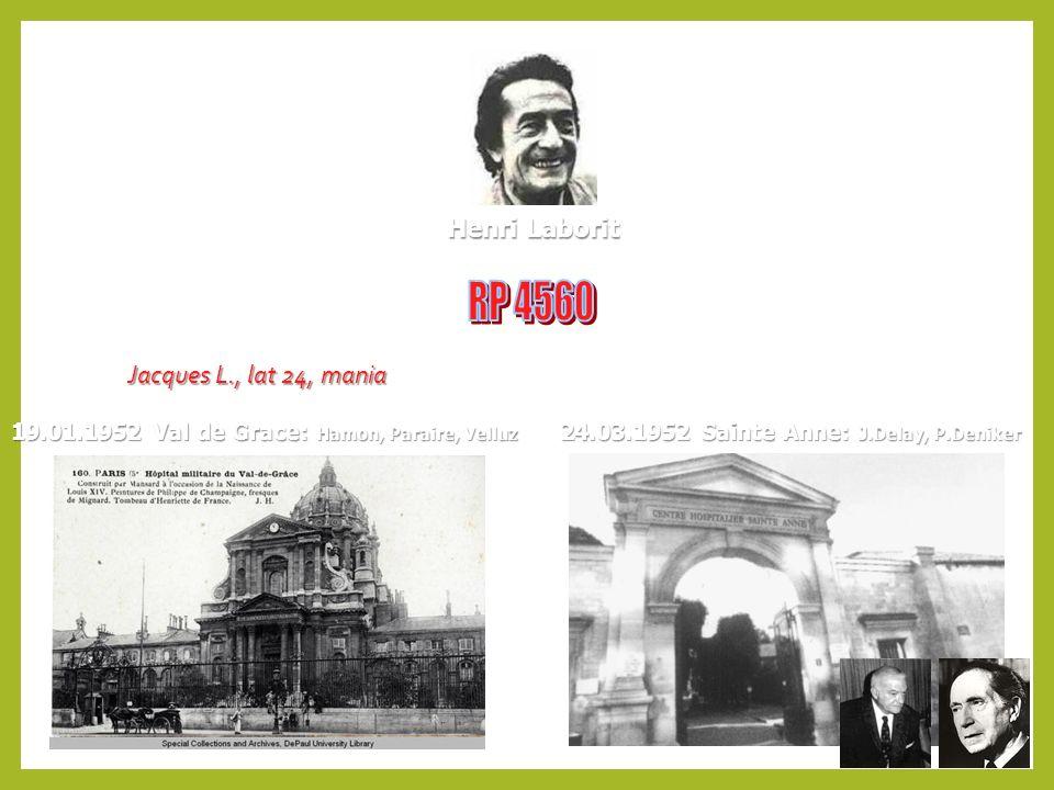 RP 4560 Henri Laborit Jacques L., lat 24, mania