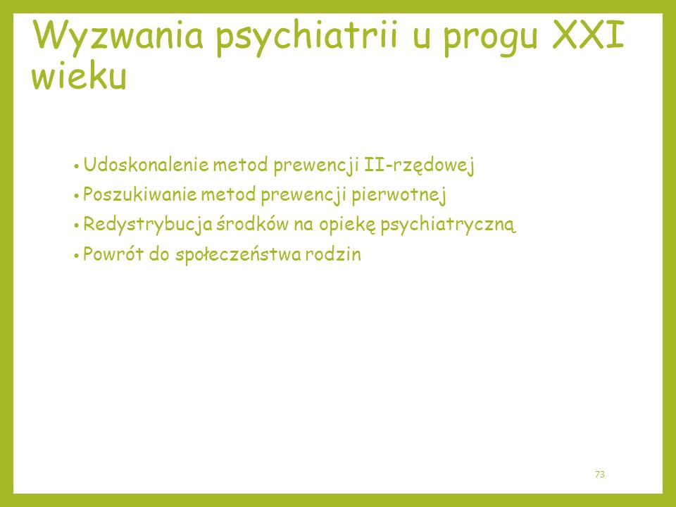 Wyzwania psychiatrii u progu XXI wieku