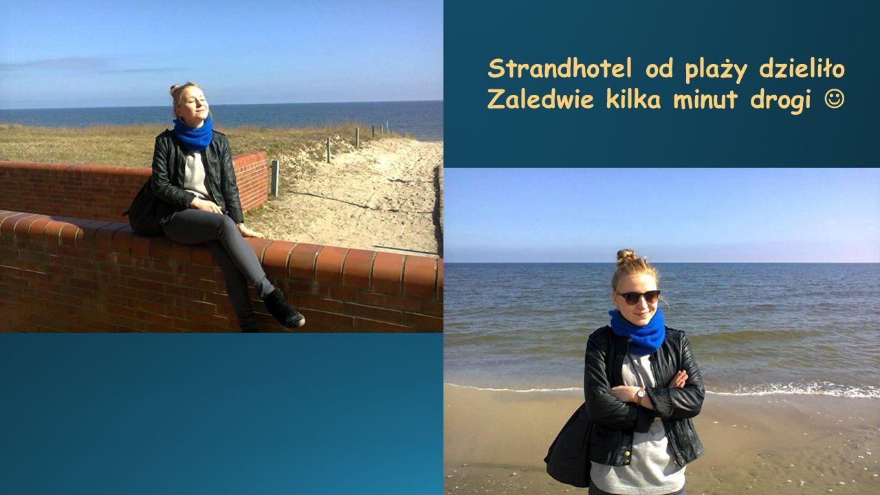 Strandhotel od plaży dzieliło Zaledwie kilka minut drogi 