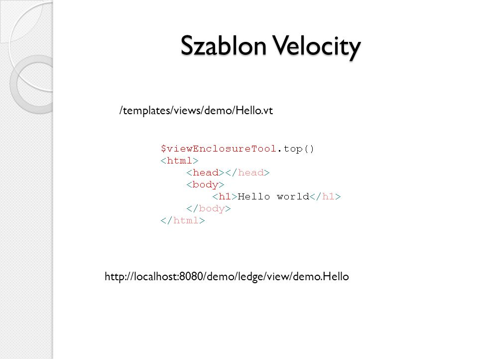 Szablon Velocity /templates/views/demo/Hello.vt