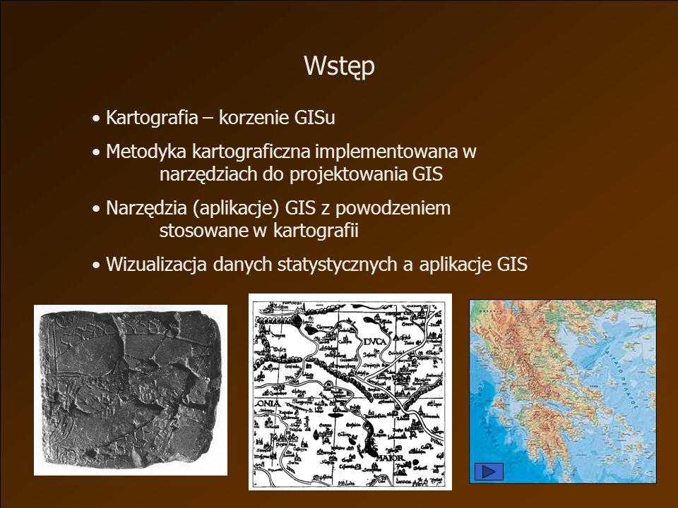 Wstęp Kartografia – korzenie GISu
