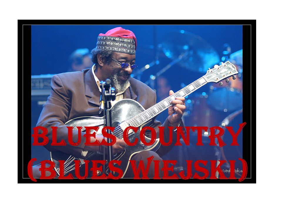 Blues Country (Blues Wiejski)