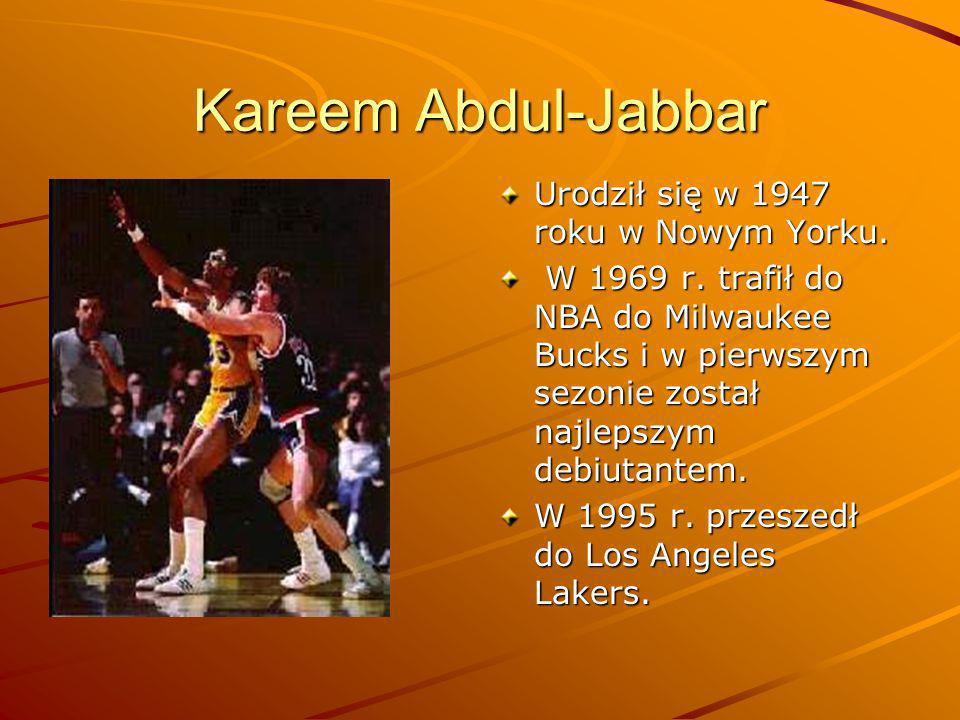Kareem Abdul-Jabbar Urodził się w 1947 roku w Nowym Yorku.