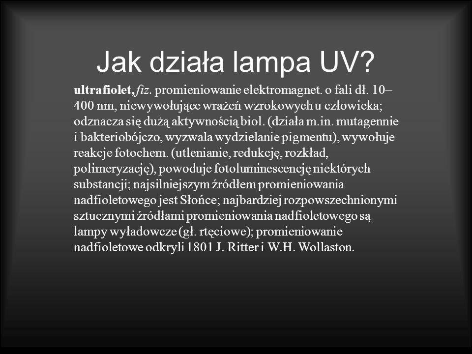 Jak działa lampa UV