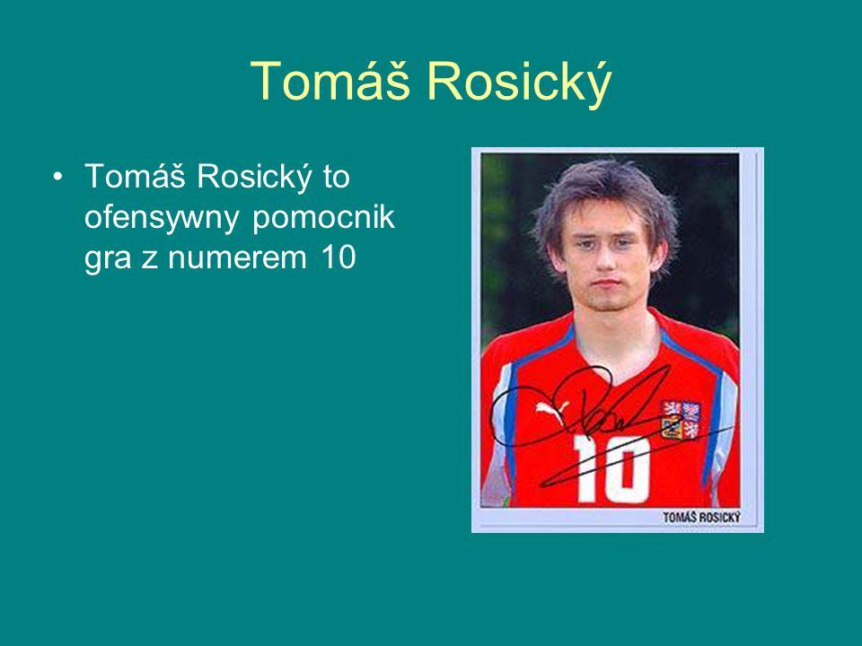 Tomáš Rosický Tomáš Rosický to ofensywny pomocnik gra z numerem 10