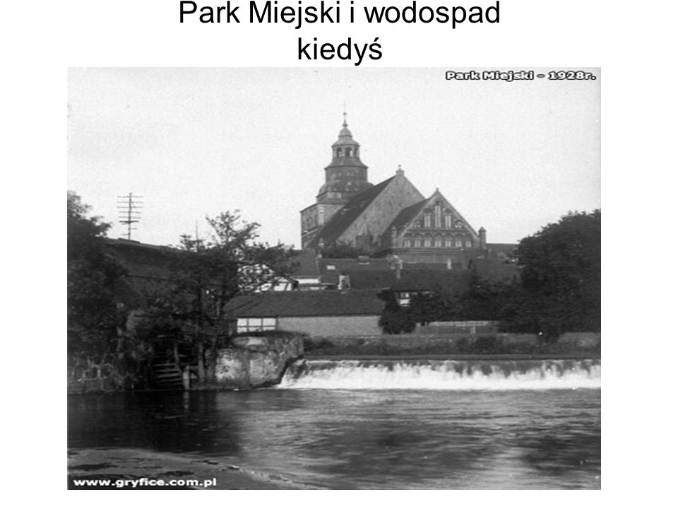 Park Miejski i wodospad kiedyś