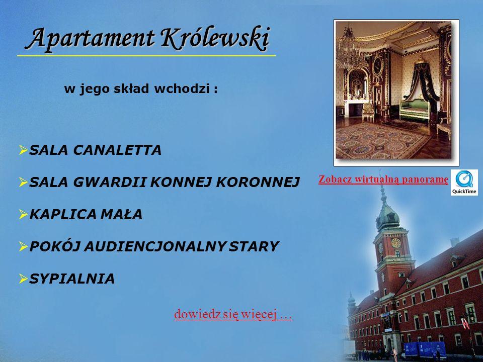 Apartament Królewski SALA CANALETTA SALA GWARDII KONNEJ KORONNEJ