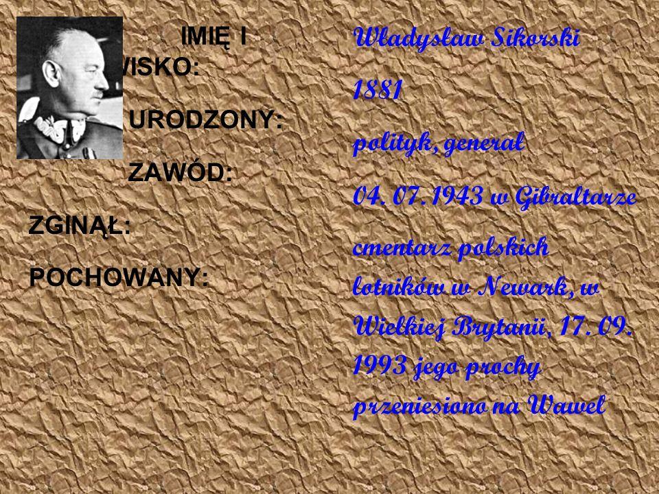Władysław Sikorski 1881 polityk, generał cmentarz polskich