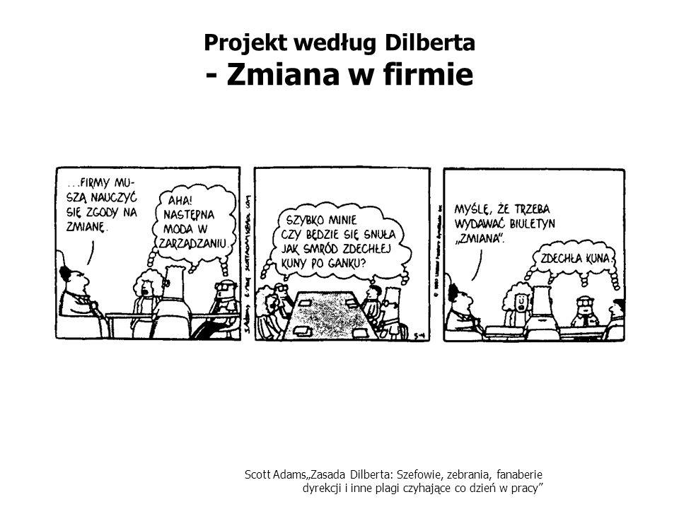 Projekt według Dilberta - Zmiana w firmie