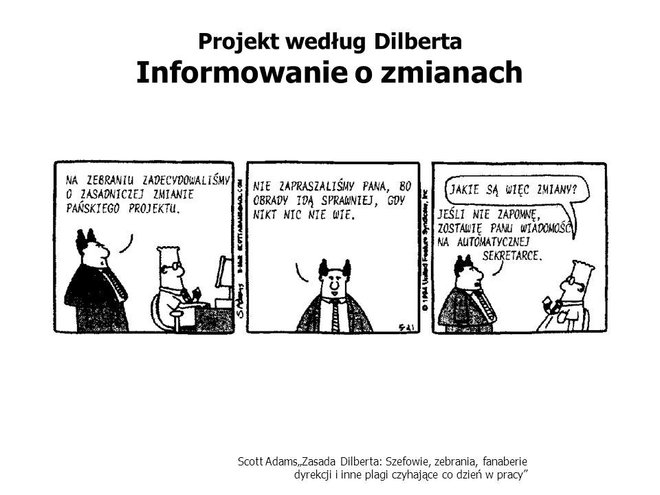 Projekt według Dilberta Informowanie o zmianach