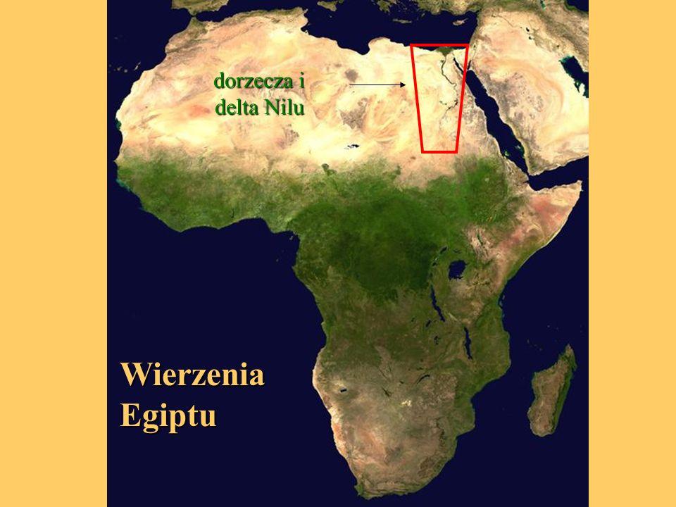 dorzecza i delta Nilu Wierzenia Egiptu