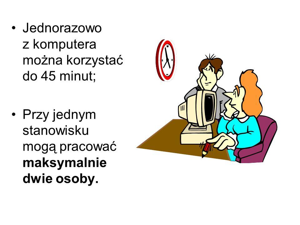 Jednorazowo z komputera można korzystać do 45 minut;