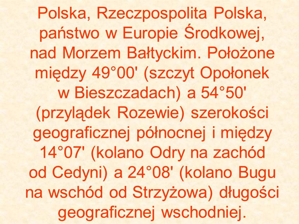 Polska, Rzeczpospolita Polska, państwo w Europie Środkowej, nad Morzem Bałtyckim.