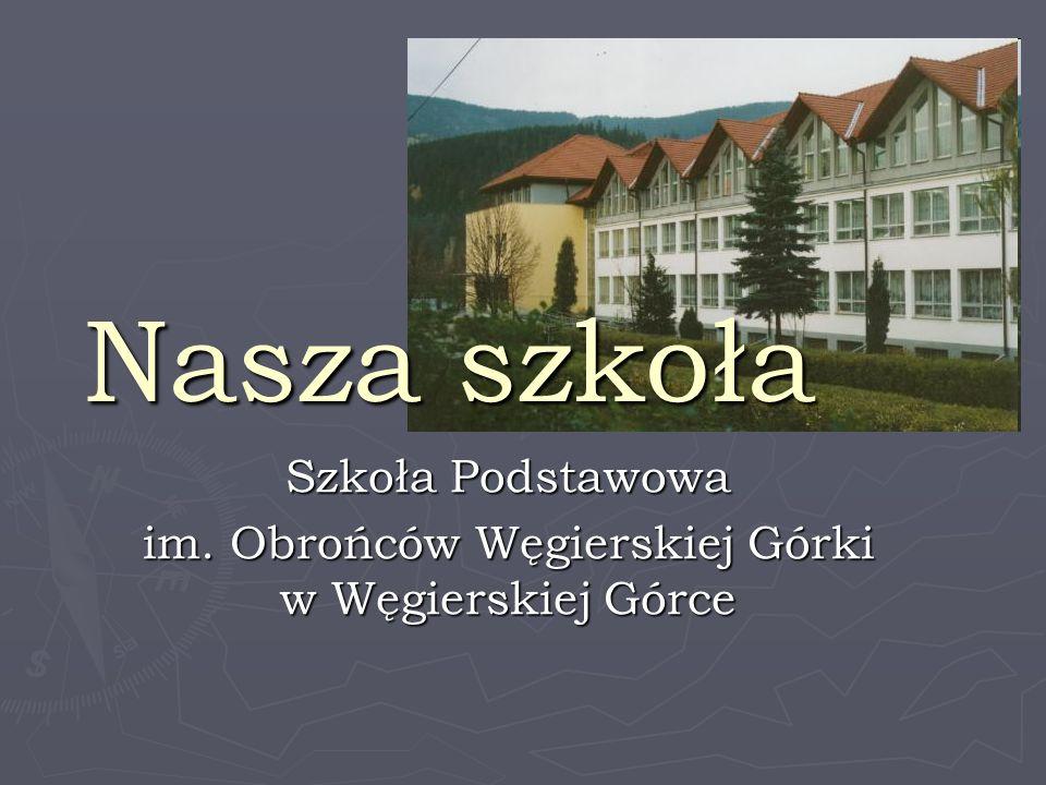 Szkoła Podstawowa im. Obrońców Węgierskiej Górki w Węgierskiej Górce