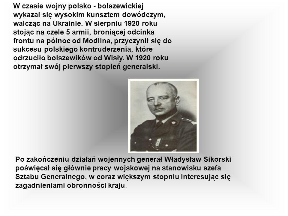 W czasie wojny polsko - bolszewickiej wykazał się wysokim kunsztem dowódczym, walcząc na Ukrainie. W sierpniu 1920 roku stojąc na czele 5 armii, broniącej odcinka frontu na północ od Modlina, przyczynił się do sukcesu polskiego kontruderzenia, które odrzuciło bolszewików od Wisły. W 1920 roku otrzymał swój pierwszy stopień generalski.