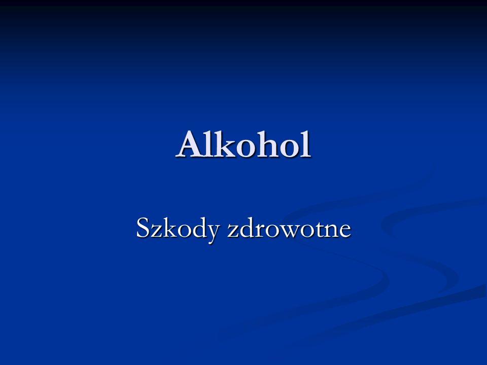 Alkohol Szkody zdrowotne