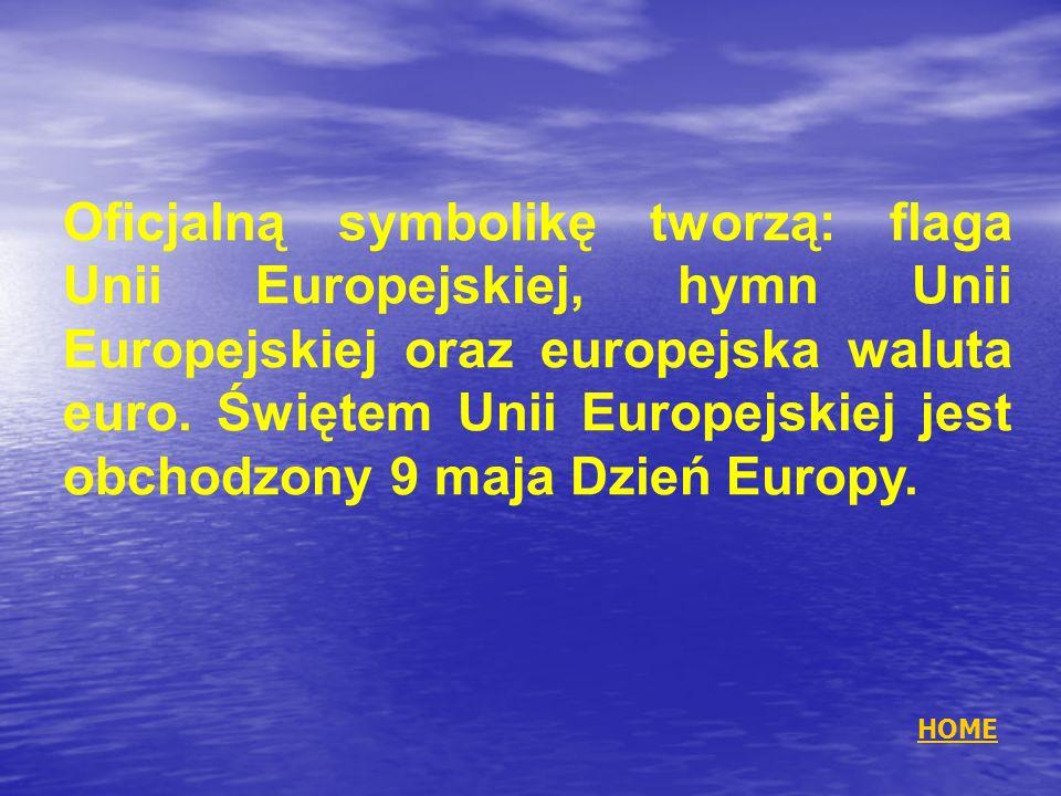 Oficjalną symbolikę tworzą: flaga Unii Europejskiej, hymn Unii Europejskiej oraz europejska waluta euro. Świętem Unii Europejskiej jest obchodzony 9 maja Dzień Europy.