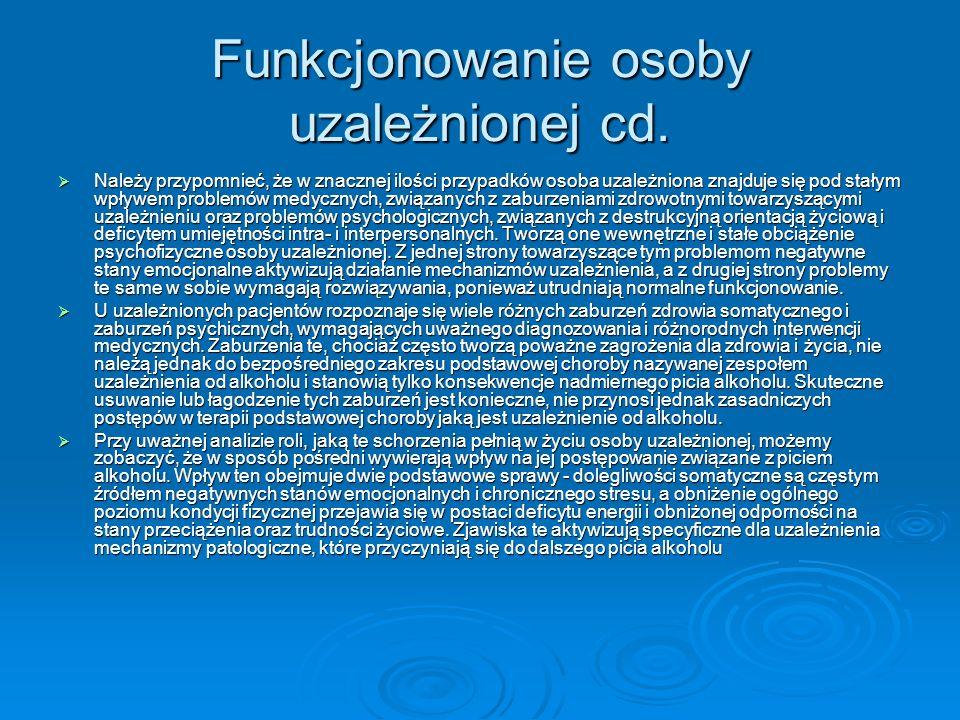 Funkcjonowanie osoby uzależnionej cd.
