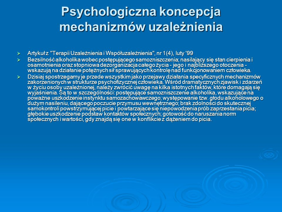 Psychologiczna koncepcja mechanizmów uzależnienia