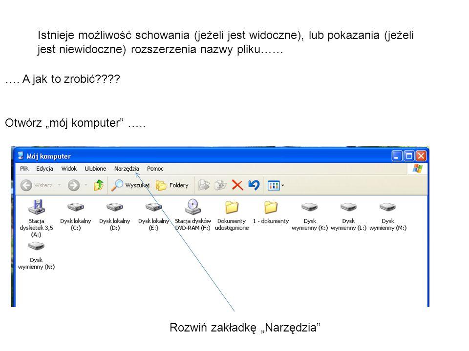 Istnieje możliwość schowania (jeżeli jest widoczne), lub pokazania (jeżeli jest niewidoczne) rozszerzenia nazwy pliku……