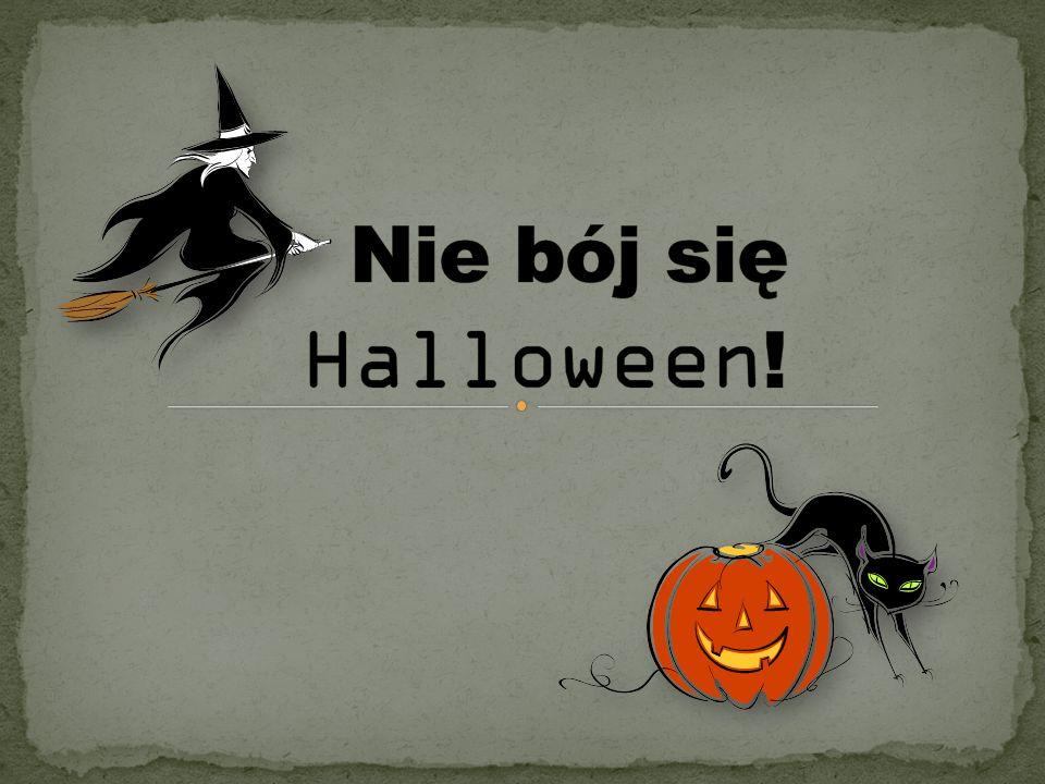 Nie bój się Halloween!