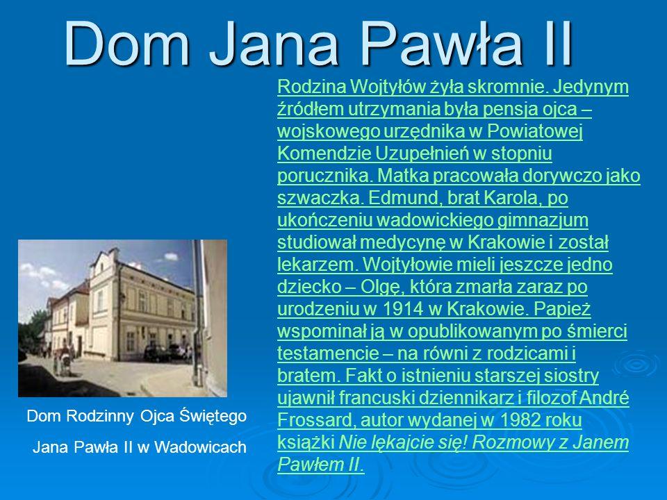 Dom Jana Pawła II