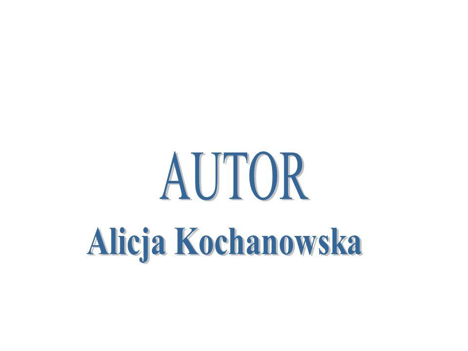 AUTOR Alicja Kochanowska