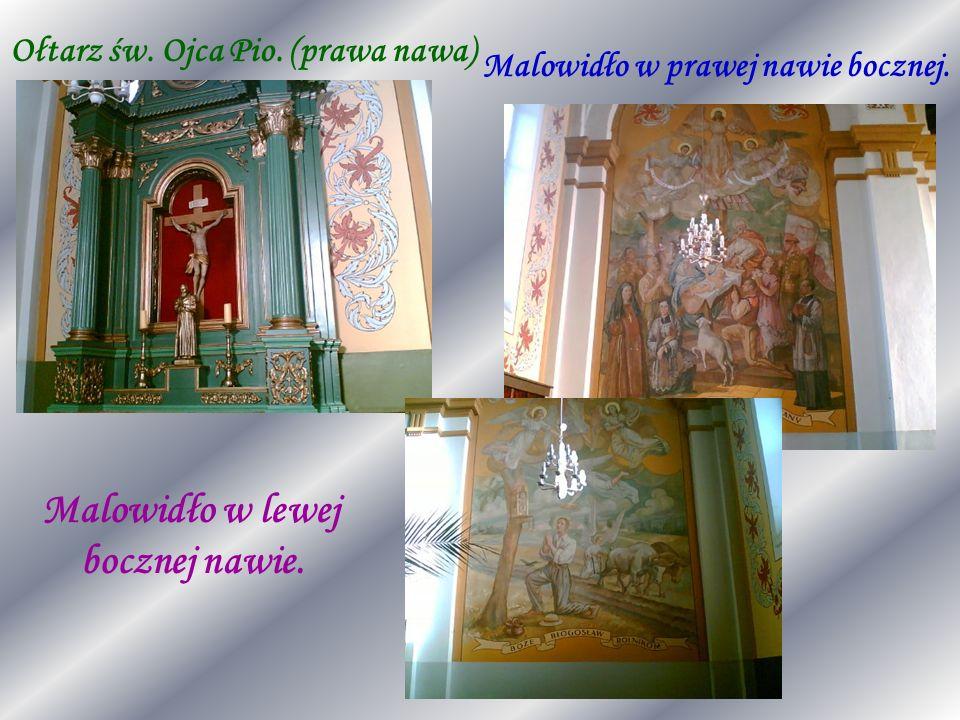Malowidło w lewej bocznej nawie. Ołtarz św. Ojca Pio. (prawa nawa)