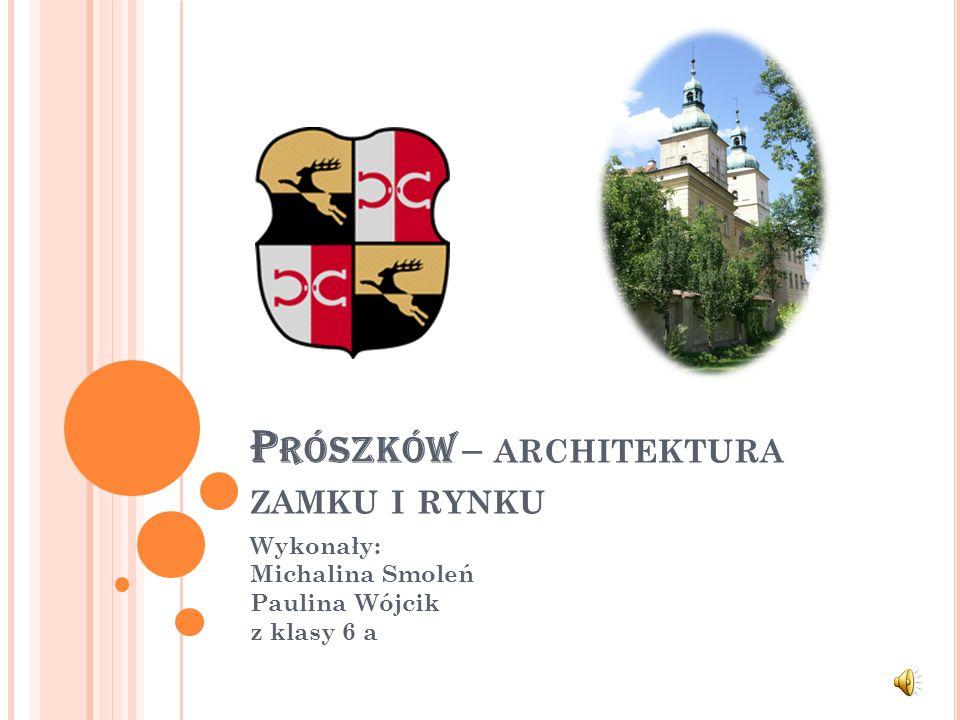 Prószków – architektura zamku i rynku