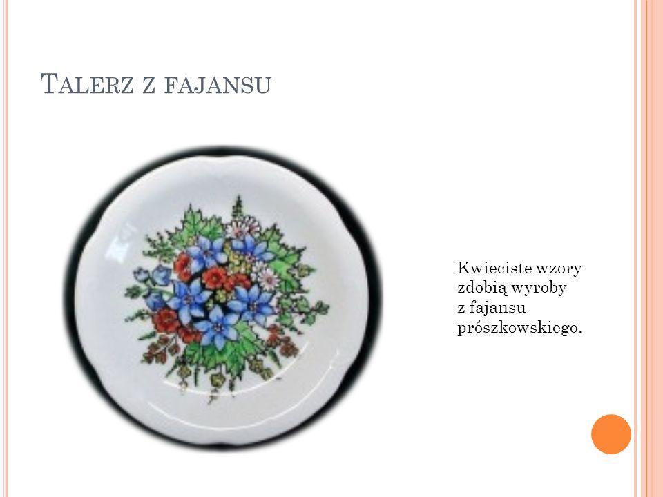 Talerz z fajansu Kwieciste wzory zdobią wyroby z fajansu prószkowskiego.