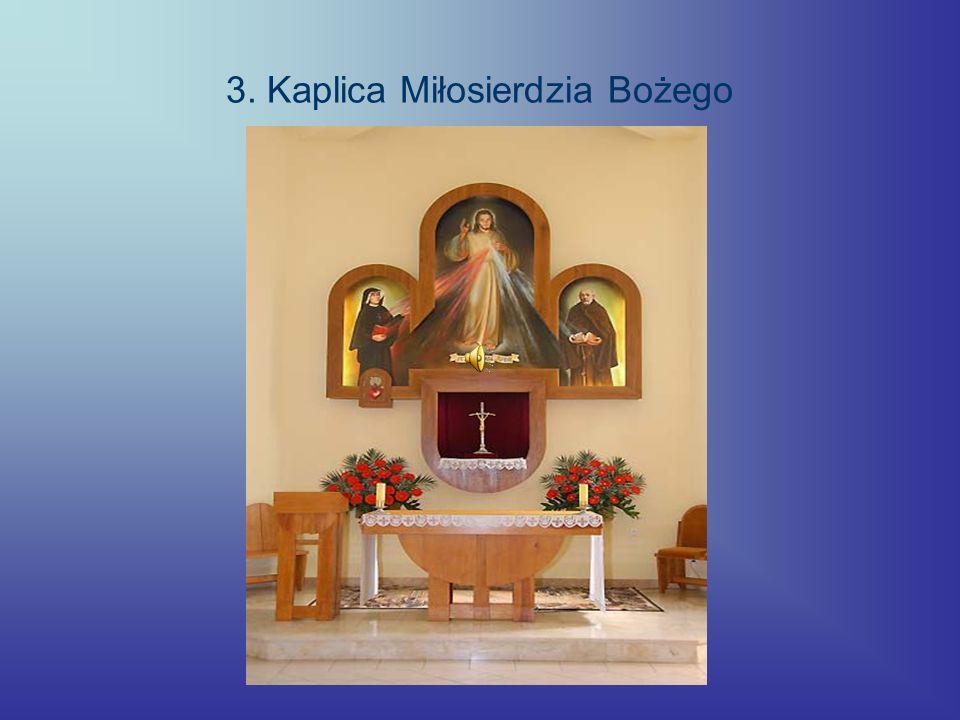 3. Kaplica Miłosierdzia Bożego