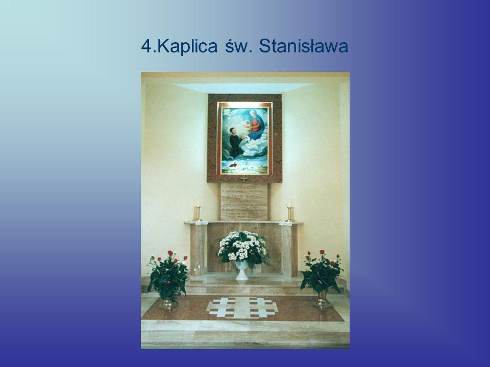 4.Kaplica św. Stanisława