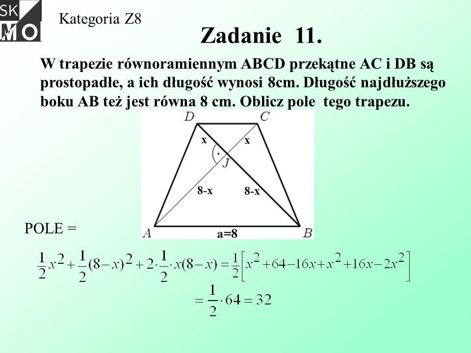 Kategoria Z8 Zadanie 11.