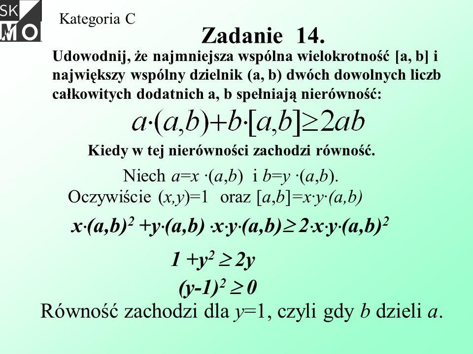 Zadanie 14. x·(a,b)2 +y·(a,b) ·x·y·(a,b) 2·x·y·(a,b)2 1 +y2  2y