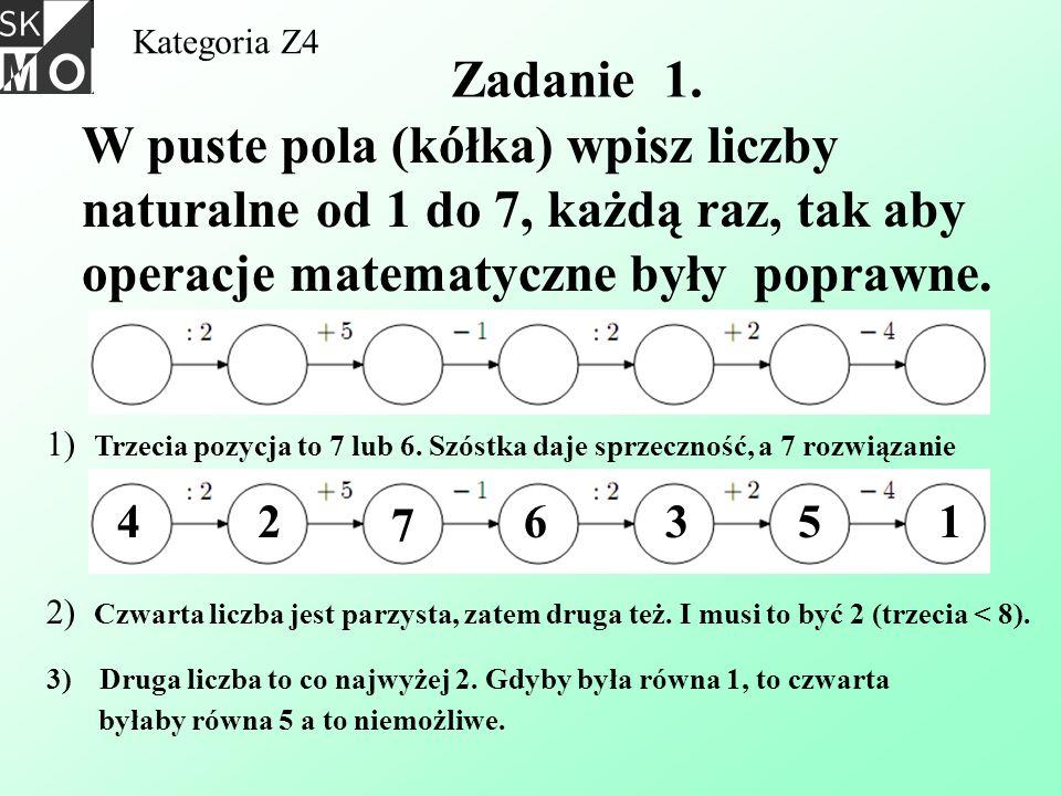 Kategoria Z4 Zadanie 1. W puste pola (kółka) wpisz liczby naturalne od 1 do 7, każdą raz, tak aby operacje matematyczne były poprawne.
