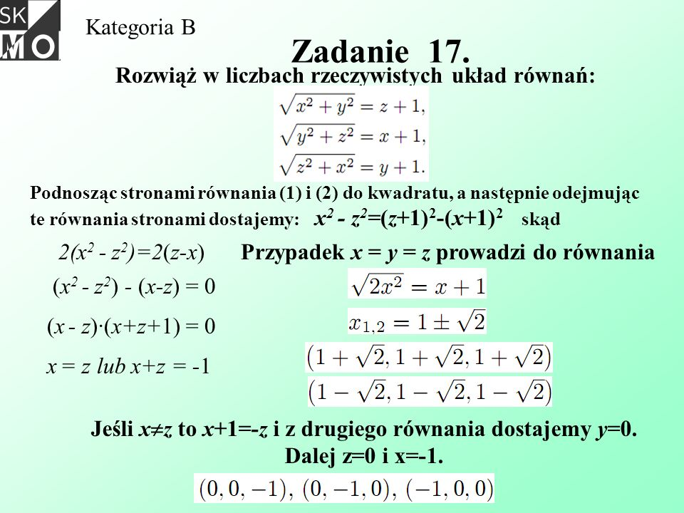 Jeśli xz to x+1=-z i z drugiego równania dostajemy y=0.