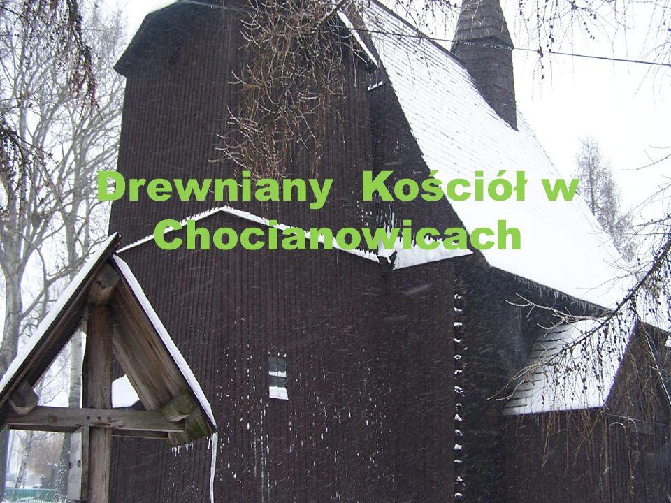 Drewniany Kościół w Chocianowicach