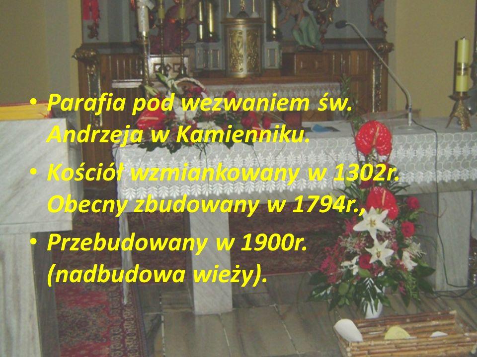 Parafia pod wezwaniem św. Andrzeja w Kamienniku.