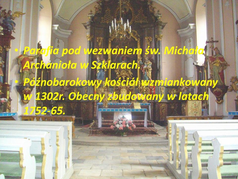 Parafia pod wezwaniem św. Michała Archanioła w Szklarach.