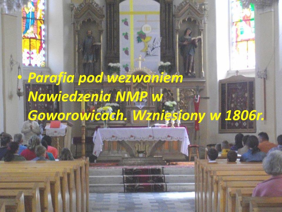 Parafia pod wezwaniem Nawiedzenia NMP w Goworowicach