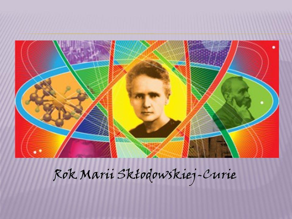 Rok Marii Skłodowskiej-Curie