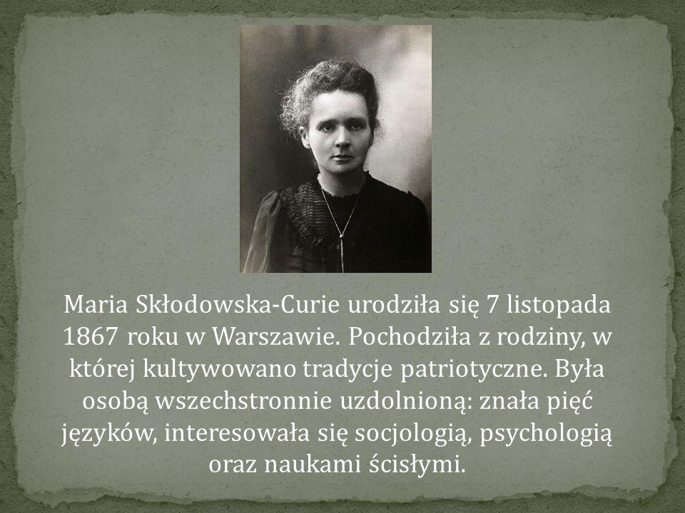 Maria Skłodowska-Curie urodziła się 7 listopada 1867 roku w Warszawie