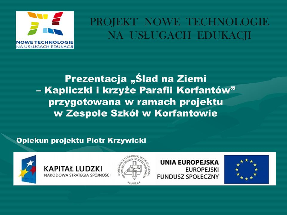 Projekt Nowe technologie Na usługach edukacji