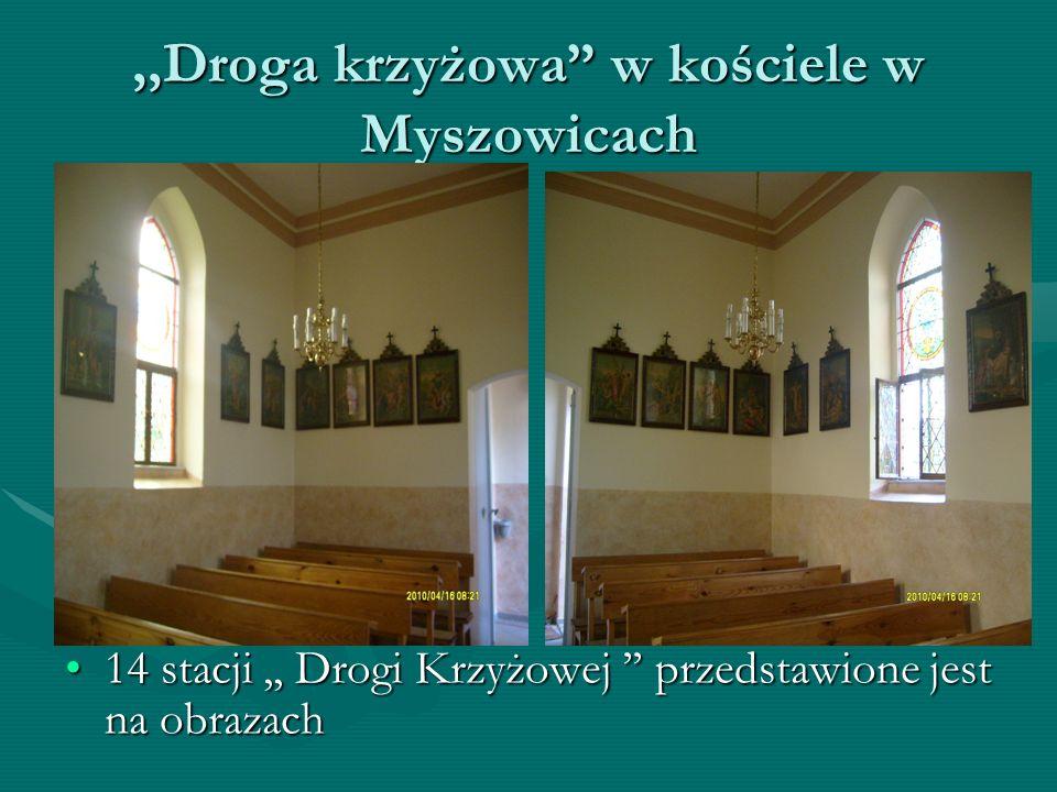 ,,Droga krzyżowa w kościele w Myszowicach