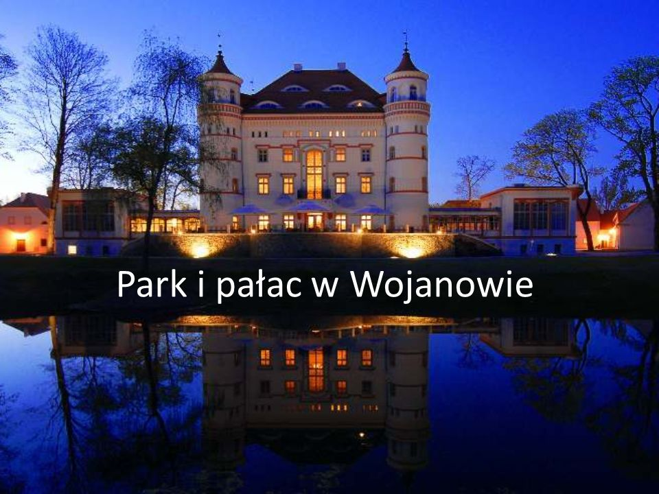 Park i pałac w Wojanowie