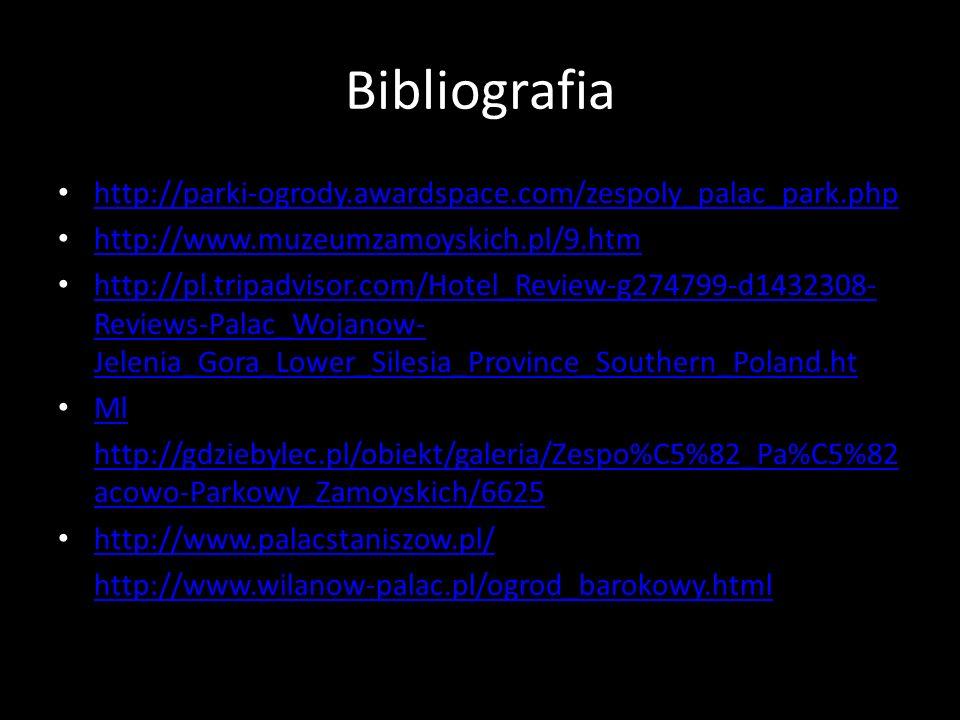Bibliografia http://parki-ogrody.awardspace.com/zespoly_palac_park.php
