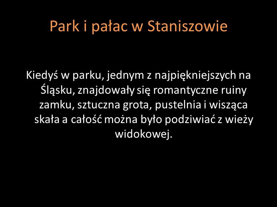 Park i pałac w Staniszowie