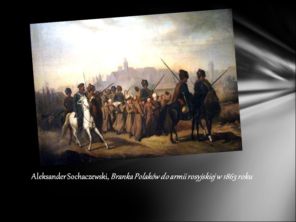 Aleksander Sochaczewski, Branka Polaków do armii rosyjskiej w 1863 roku
