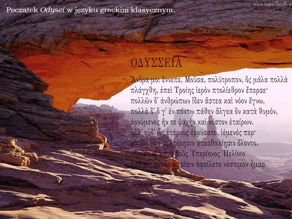 Początek Odysei w języku greckim klasycznym.