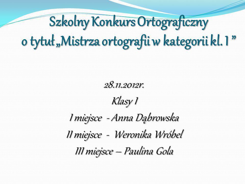 """Szkolny Konkurs Ortograficzny o tytuł """"Mistrza ortografii w kategorii kl. I"""